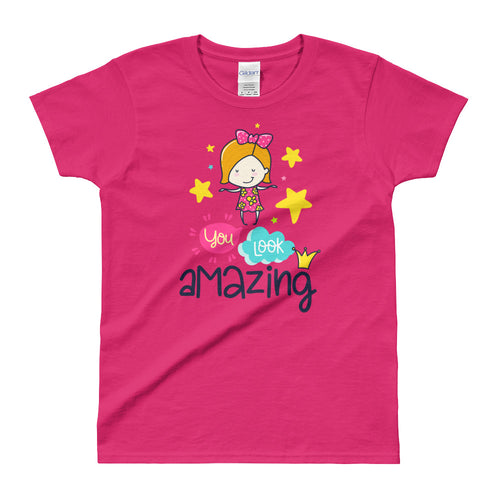 You Look Amazing Short Sleeve Round Neck Pink 100% Cotton T-Shirt for Women