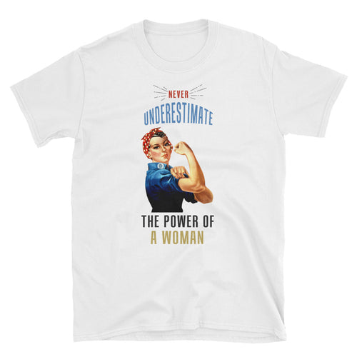 Never Underestimate The Power of a Woman T Shirt White WOMAN POWER T Shirt - FlorenceLand