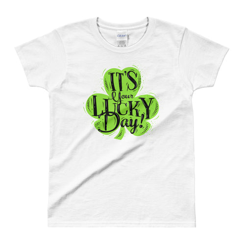 Its Your Lucky Day T Shirt White Shamrocks St Patrick's Day T Shirt for Women