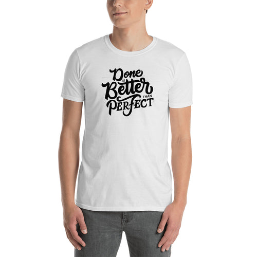 Done Is Better Than Perfect T Shirt White Encouragement Sayings T Shirts for Men - FlorenceLand