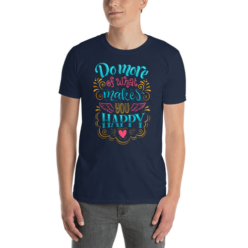 Do More of What Makes You Happy Navy Shirt For Men - FlorenceLand