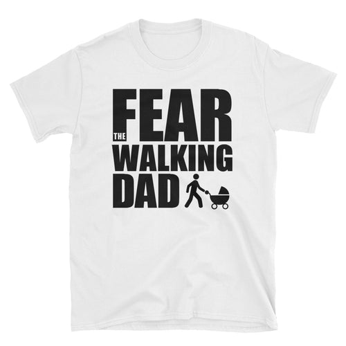 Walking Dad T Shirt Fear The Walking Dad T Shirt for Men - FlorenceLand