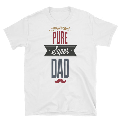 Unisex 100% Pure Super Dad T Shirt White Super Dad Tee - FlorenceLand