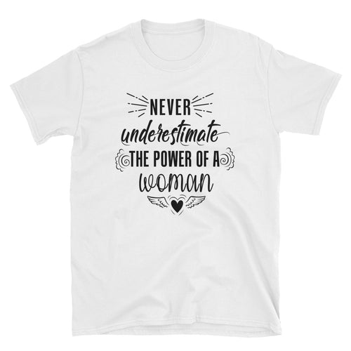 Never Underestimate The Power of a Woman T Shirt White Woman Power Tee - FlorenceLand