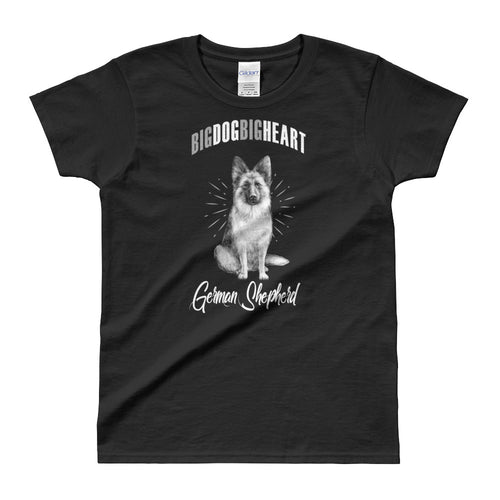 Big Dog Big Heart German Shepherd T-Shirt Black German Shepherd Dog T Shirt for Women - FlorenceLand