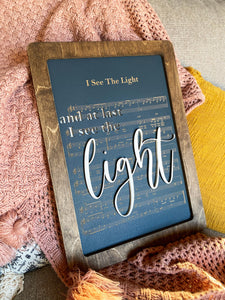 I See The Light - Magical Playlist Sign
