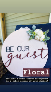 CUSTOM Be Our Guest Door Hanger PREORDER