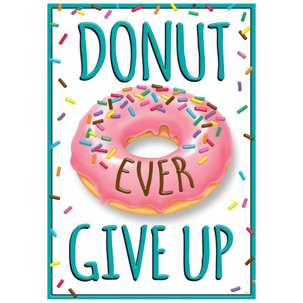 DONUT EVER GIVE UP ARGUS POSTER-Learning Materials-JadeMoghul Inc.