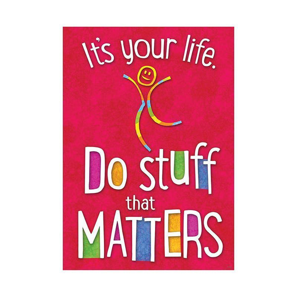 ITS YOUR LIFE DO STUFF ARGUS POSTER-Learning Materials-JadeMoghul Inc.