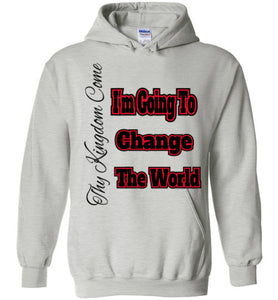 I'm Going To Change The World Heavy Blend Hoodie - MyChristy's