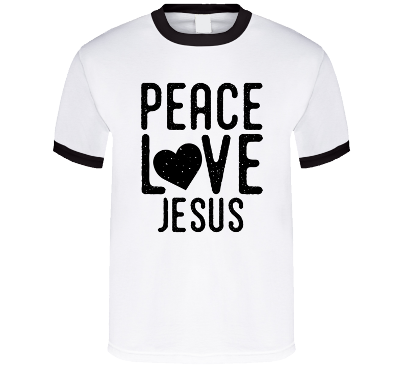Peace Love Jesus T Shirt - MyChristy's