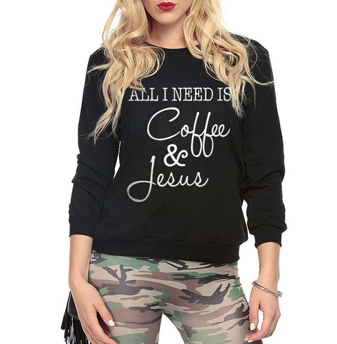 All I Need Is Coffee and Jesus Long Sleeve Sweatshirt - MyChristy's
