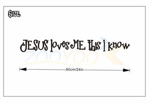 Jesus loves me this I Know Removable Vinyl Wall Sticker - MyChristy's