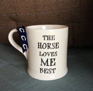 The Horse Loves Me Best Mug