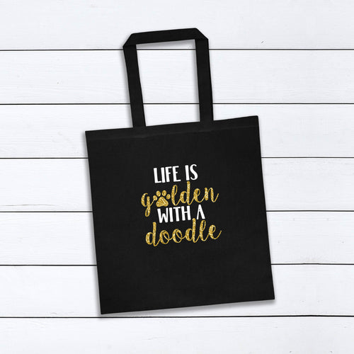 Life Is Golden With a Doodle Tote Bag
