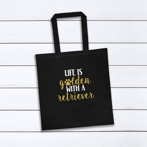 Life Is Golden With a Retriever Tote Bag