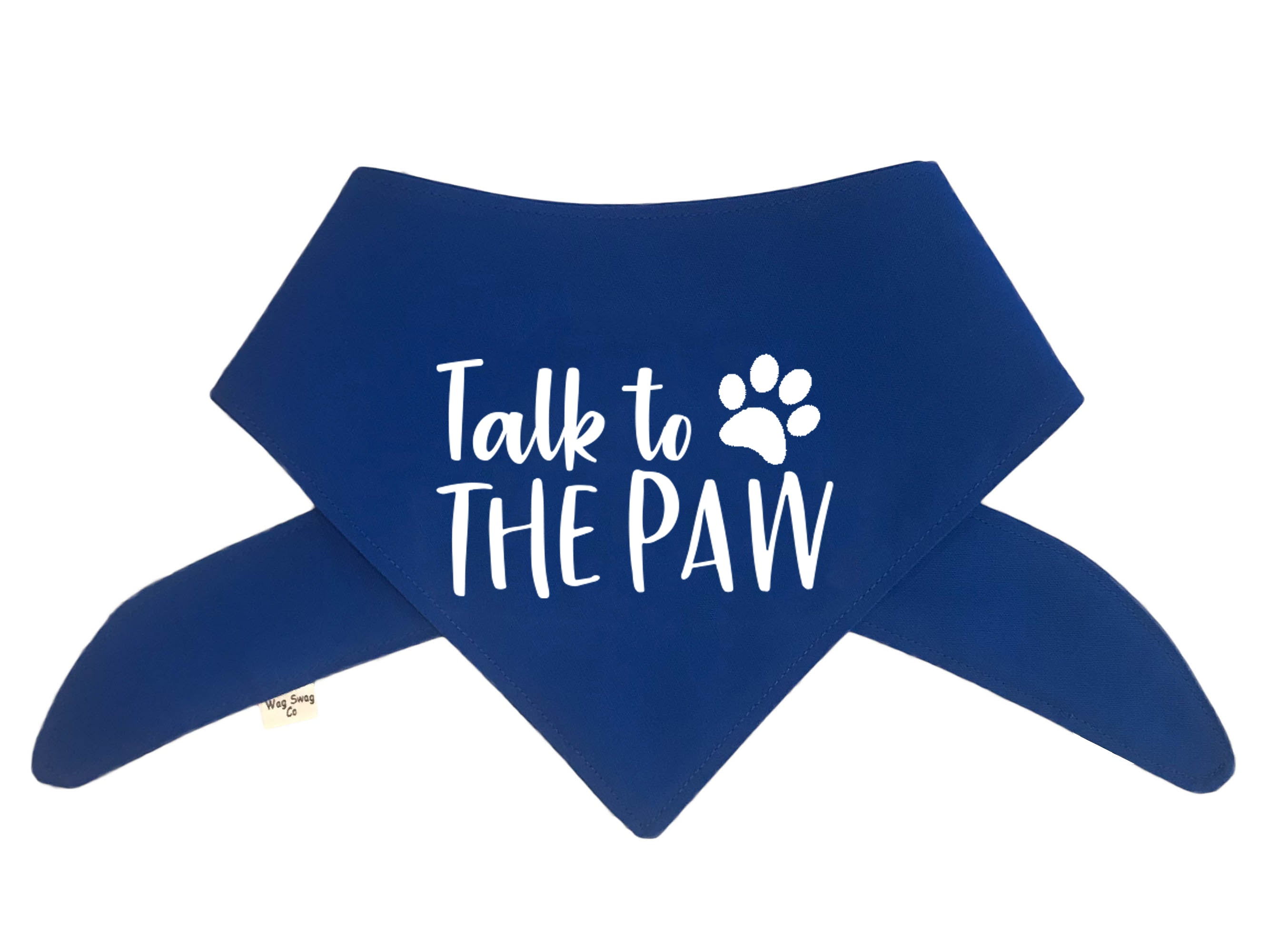 Talk To The Paw Bandana - Color Options Avail. (No Personalization)
