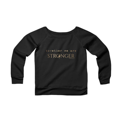 STRONGER • Sponge Fleece Wide Neck Sweatshirt