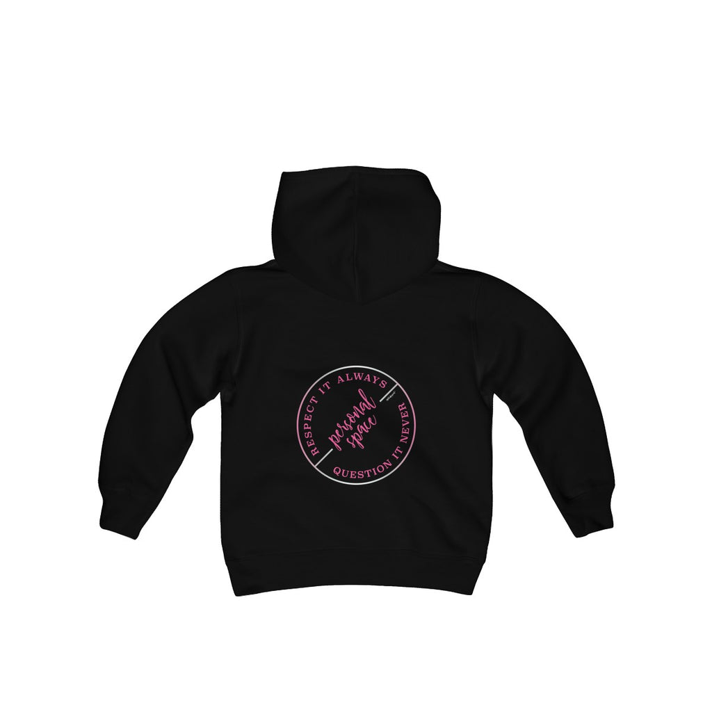 PERSONAL SPACE! Hooded Sweatshirt