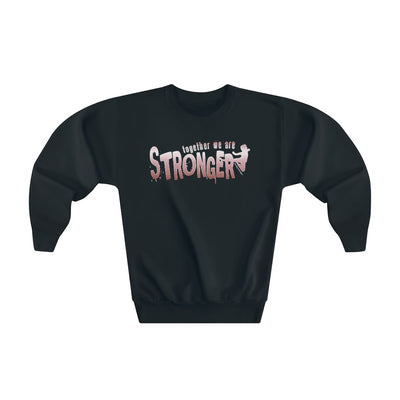 STRONGER [ in ] PINK • Crewneck Sweatshirt