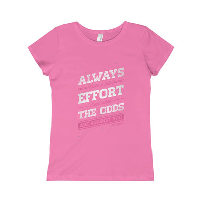 Always Make an Effort: Girls Warrior-Princess Tee
