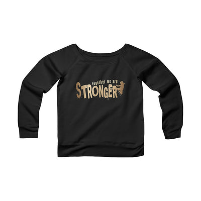STRONGER [ in ] GOLD • Sponge Fleece Wide Neck Sweatshirt