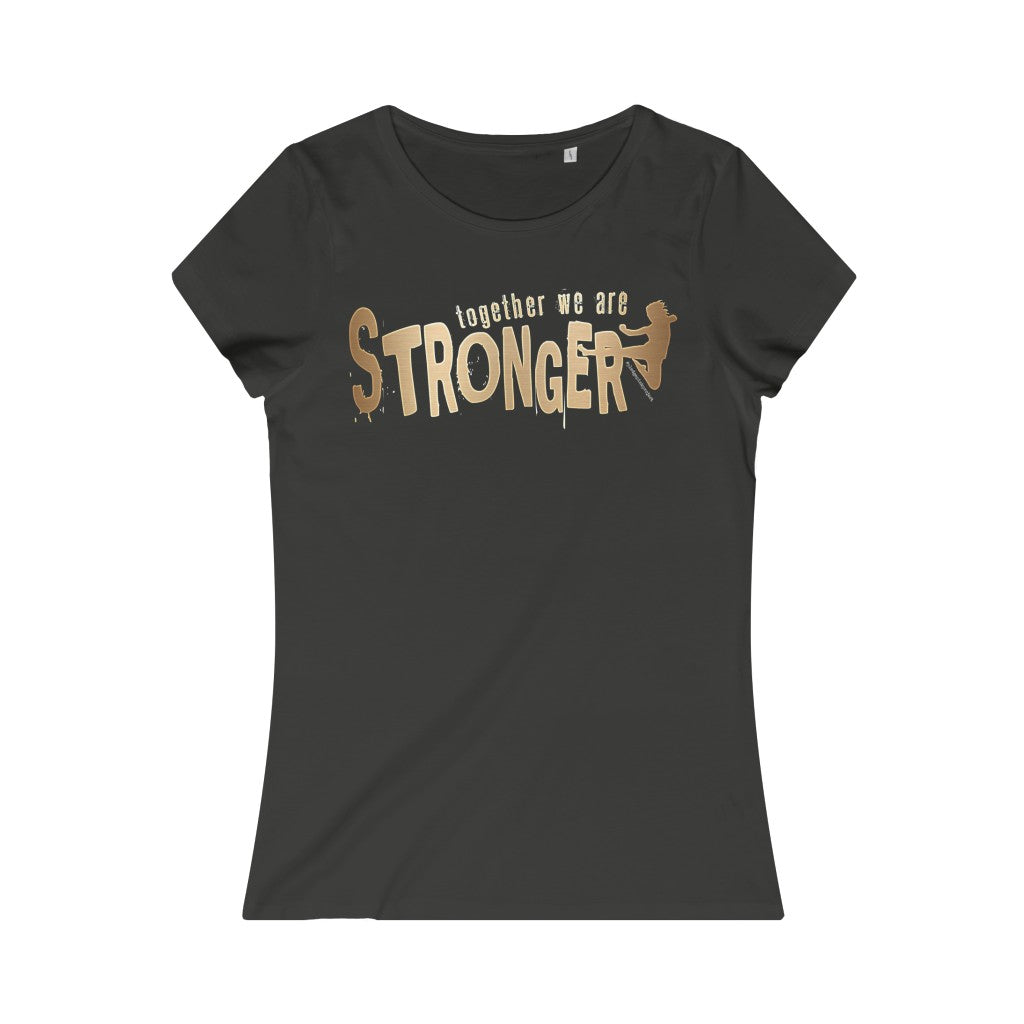 STRONGER [ in ] GOLD • Organic Tee