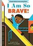 I am so brave, empowering books for toddlers  toddler books with strong female characters  toddler girl books  girl power books for babies  children's books with strong female characters  feminist board books  best books for girls  best books for little girls