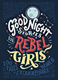 good night stories for rebel girls, books to empower inspire young girls