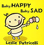 happy baby sad baby helping toddlers understand emotion