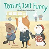 teasing isn't funny, books on bullying, melissa higgins