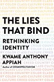 the lies that bind, kwame anthony appiah, best books on identity crisis