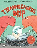 books on bullying, julia donaldson, tyrannosaurus drip