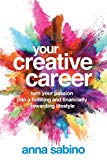 your creative career, anne sabino, best books on finding your creative career, (a)	How to Find Fulfilling Work (The School of Life) (Non-fiction) by Roman Krznaric      In the modern world, we often find ourselves torn between pursuing something that provides financial security and status to pursuing something that's meaningful and that allows us to apply our natural talents.  The need and aspiration for fulfilling work is one of our era's greatest conundrums. Integrating ideas and wisdom from sociology, psychology, history and philosophy, Roman Krznaric write a compelling guide to learning how to make fulfilling choices and discovering a working path that allows you to thrive. It's a great read Kim - particularly when you are brainstorming and looking for new working avenues.    (b)	Your Creative Career (Nonfiction) by Anna Sabino     Anna Sabino, an artist, draws on her experience on how to successfully blend a creative path with an entrepreneurial one.  In Your Creative Career, targeting artists and creative, she spells out how to build a business that truly leverages talent and meaning whilst earning well. Whether it's to find financial freedom or grow a business empire or simply sustain a lifestyle business, Your Creative Career takes you on a step-by-step journey on the road to creative entrepreneurship. Specifically it details pricing strategies that optimise sales, branding and execution, PR and networking methods and making time for creativity to flourish. Kim, this would be a wonderful guide on launching something creative, which you've been considering post your tech role.