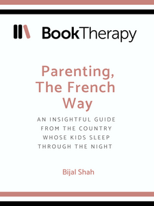 Parenting, The French Way - Book Therapy