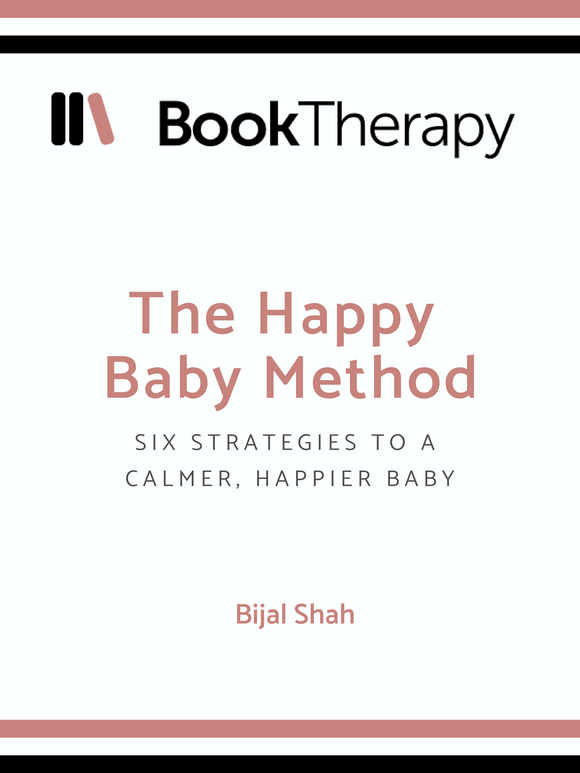 The Happy Baby Method: 6 Strategies to a Calmer, Happier Baby - Book Therapy
