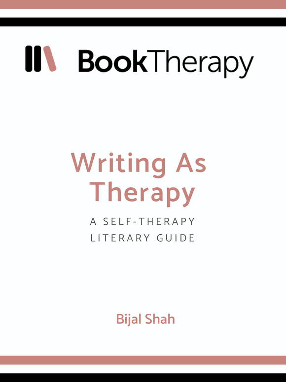 Writing as Therapy: Self-therapy as a Literary Guide - Book Therapy