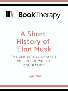A Short History of Elon Musk - Book Therapy