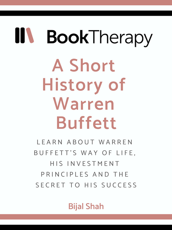 A Short History of Warren Buffett - Book Therapy