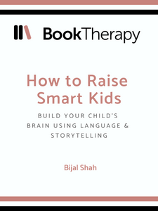 How to Raise Smart Kids: Build your child's brain using language & storytelling - Book Therapy