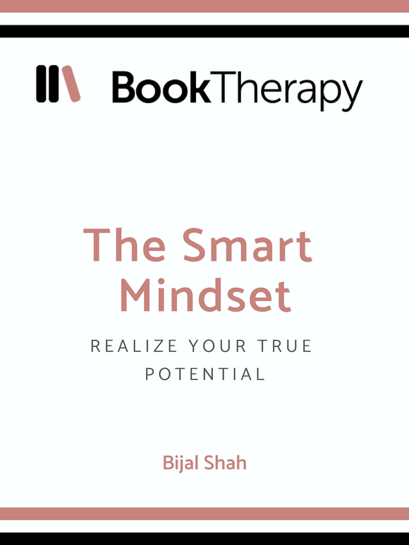 The Smart Mindset: Realize Your True Potential - Book Therapy