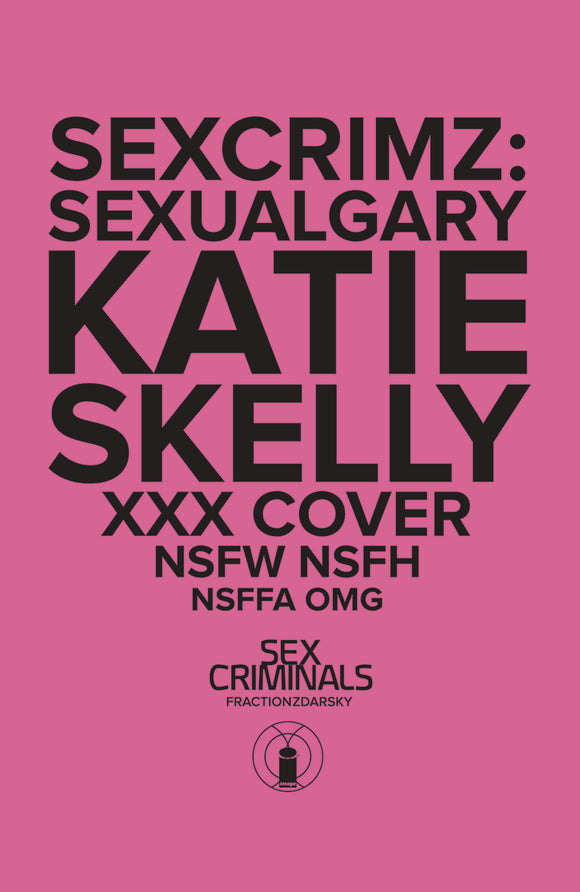 SEX CRIMINALS SPECIAL XXX SKELLY VAR (MR)