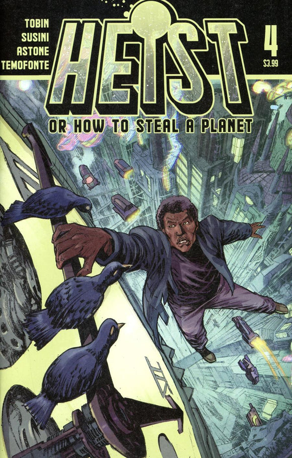 HEIST HOW TO STEAL A PLANET #4