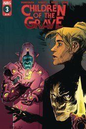 CHILDREN OF THE GRAVE #3 (3/17/21)