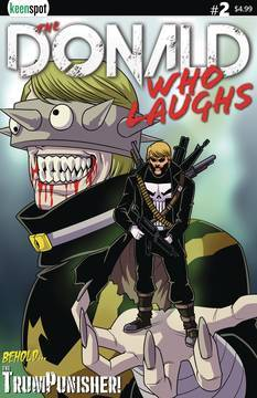 DONALD WHO LAUGHS #2 CVR A  TRUMPUNISHER