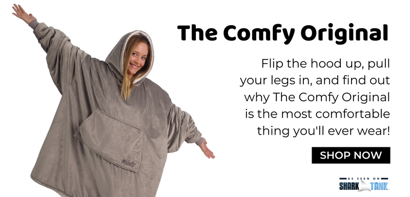 the comfy original, flip the hood up, pull your legs in, and find out why The Comfy Original is the most comfortable thing you'll ever wear, shark tank, shop now