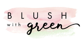 Blush With Green
