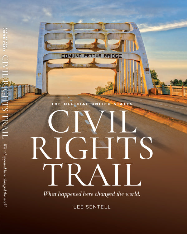 The Official U.S. Civil Rights Trail: What Happened Here Changed the World