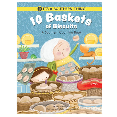 10 Baskets of Biscuits: A Southern Counting Book