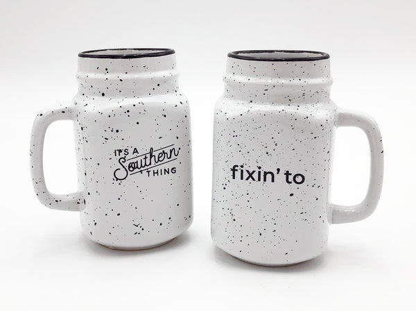 Fixin' To Ceramic Mason Jar Mug